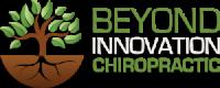 Beyond Innovation Chiropractic