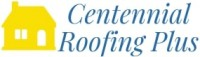 Centennial Roofing Plus