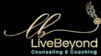 Live Beyond Counseling & Coaching