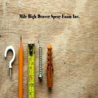 Mile High Denver Spray Foam Inc.