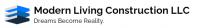Modern Living Construction LLC