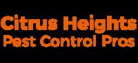 Citrus Heights Pest Control Pros