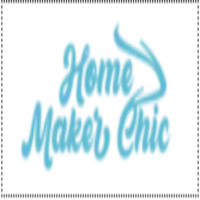 Home Maker Chic