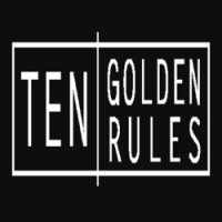 Ten Golden Rules