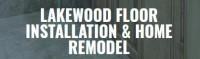 Lakewood Floor Installation & Home Remodel