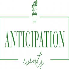 Anticipation Events