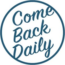 Come Back Daily
