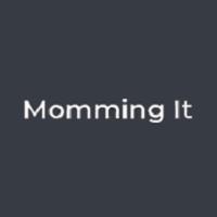 Momming It