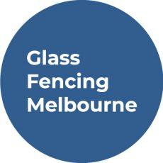 Glass Fencing Melbourne