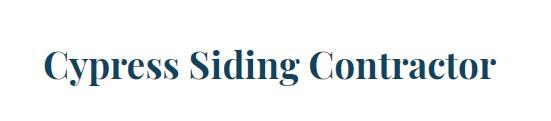 Cypress Siding Contractor